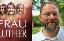 Frau Luther: Grußwort von Christian Priesmeier